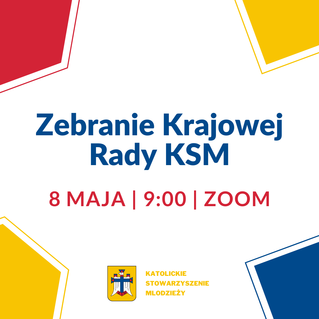 Zebranie Krajowej Rady KSM już wsobotę